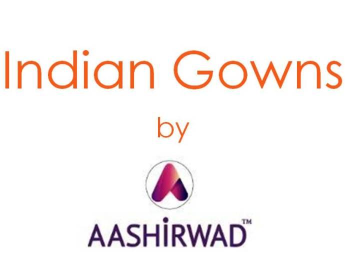 Indian Gowns AASHIRWAD Creations