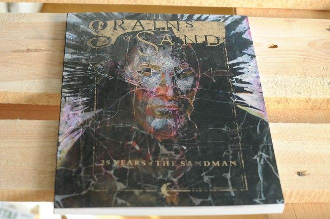 Sandman Exhibition Catalog. Grains of Sand: 25 Years of The Sandman.