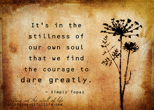 Dare Greatly Inspirational Print The Art Of A
