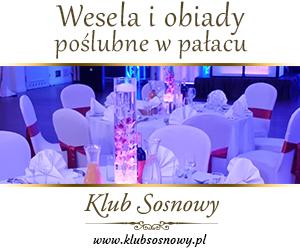 Klub Sosnowy - Wesela i Obiady poślubne