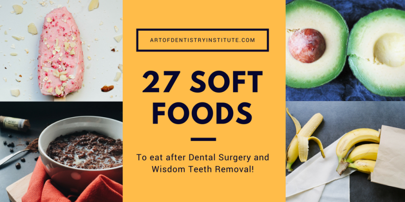 Ideas For Soft Foods After Dental Surgery