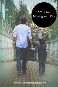 10 Tips for Moving with Kids. The Art of Happy Moving. www.artofhappymoving.com