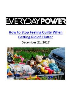 Everyday Power Blog_How to Stop Feeling Guilty When Getting Rid of Clutter