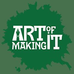 Art of Making It