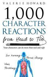 1,000 Character Reactions from Head to Toe by Valerie Howard