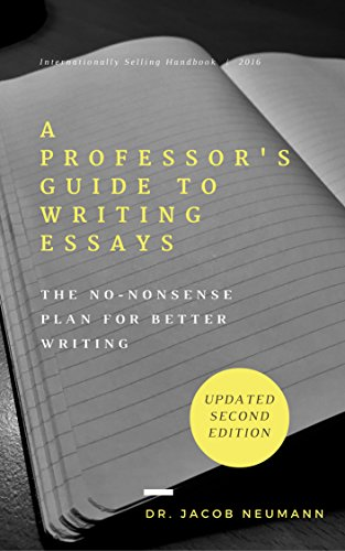 A professor's guide to writing essays jacob neumann