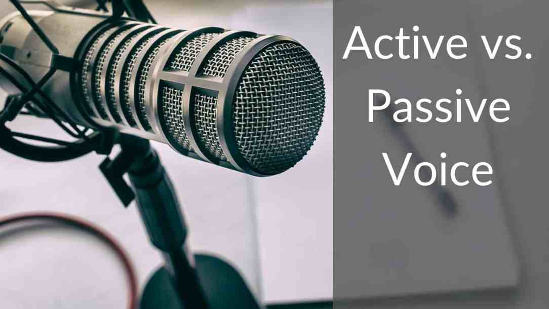 Active vs. Passive Voice: A Guide