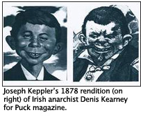 Joseph Keppler's 1878 rendition (on right) of Irish anarchist Denis Kearney for Puck magazine.