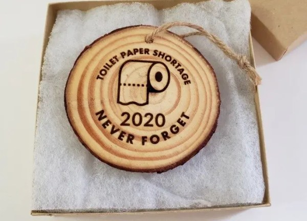 2020 funny toilet paper shortage ornament, never forget!
