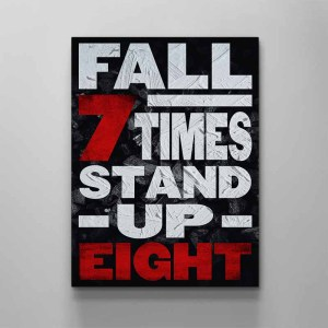 fall seven times stand up eight canvas art by artoxic studio