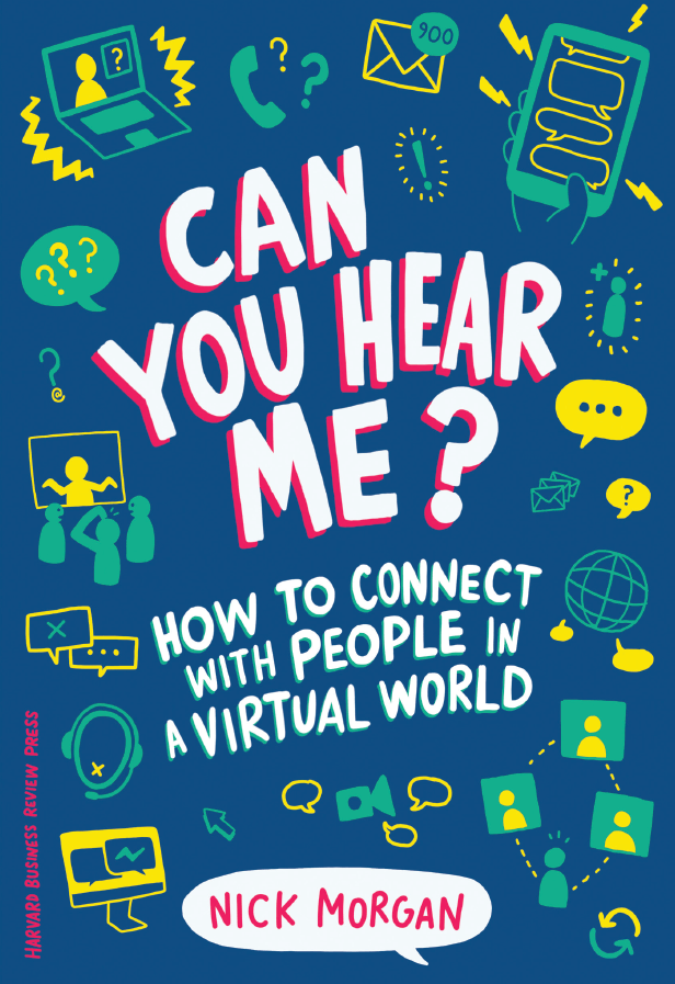 Book Cover Image for Can You Hear Me by Dr. Nick Morgan