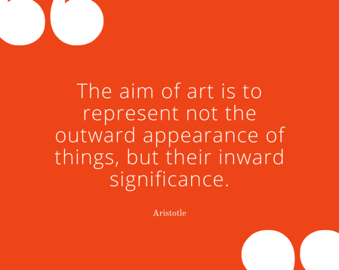 Aristotle on the aim of art - inspirational art quotes from Art Resourcery