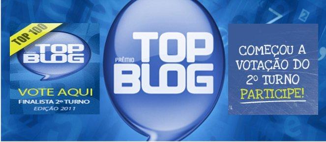 Finalista para o Prêmio TOP BLOG 2011 – TOP 100 + votados
