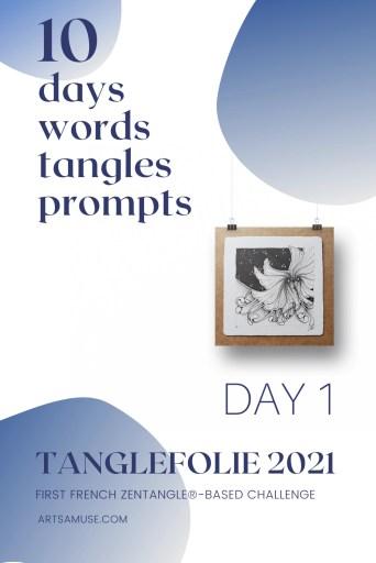 Day 1 Tanglefolie 2021