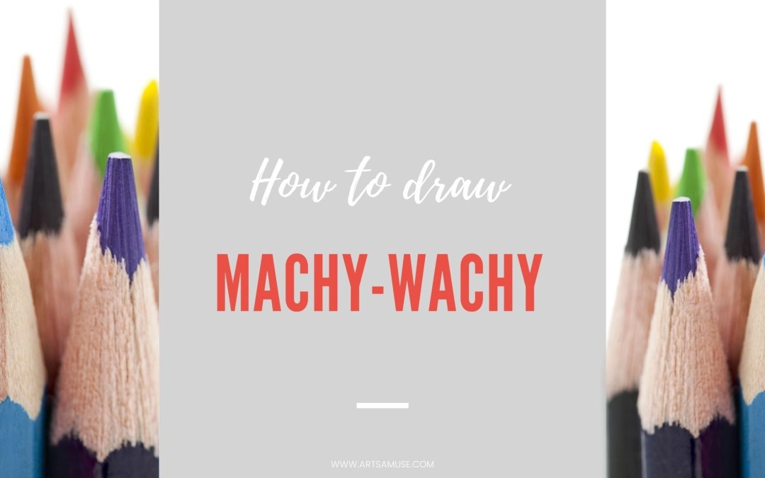 Learn how to draw this new pattern Machy-Wachy