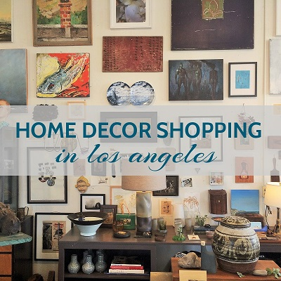 Home Decor Shopping, Los Angeles