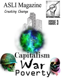 Issue 3 - Capitalism war and poverty - ASLI Magazine