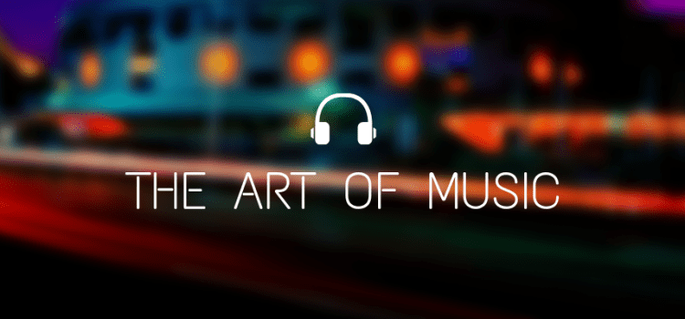 The Art of Music – open call