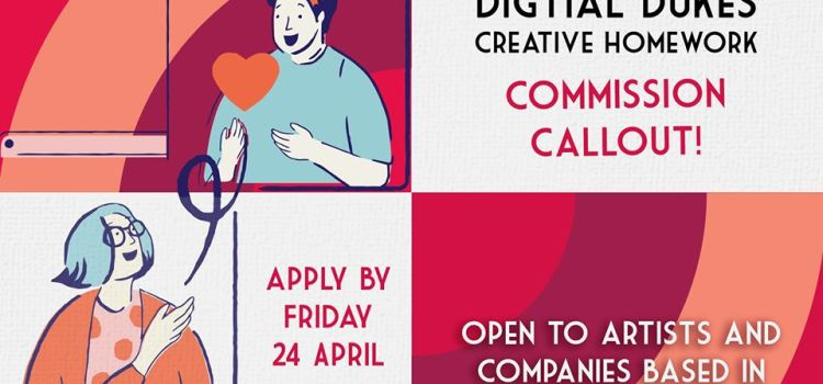 Digital Dukes – Creative Homework commissions