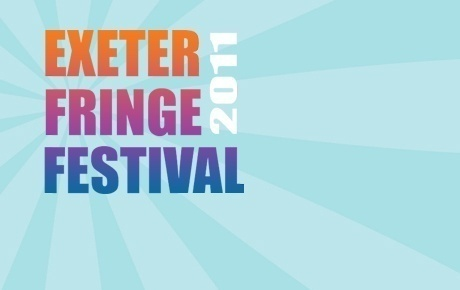 EXETER FRINGE: 78 companies; six venues; 11 days – a live performances extravaganza (here's a quick overview)