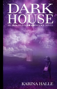 Experiment in Terror Dark House by Karina Halle