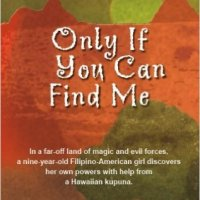 Only If You Can Find Me by Patricia Laurel