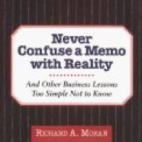 never confuse a memo with reality by richard moran