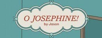 O Josephine