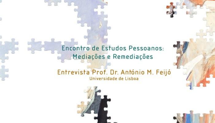 Entrevista Prof. Dr. António M. Feijó