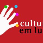 """Comunicado """"Para Um País De Cultura"""