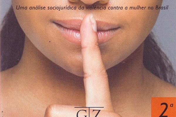«Feminicídio, Uma Análise Sociojurídica Da Violência Contra A Mulher No Brasil» De Adriana Ramos De Mello