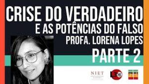 Crise & Historicidade | Lorena Lopes | Episódio 03, Parte 02