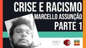 Crise & Historicidade | Marcello Assunção | Episódio 04, Parte 01