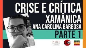 Crise & Historicidade   Ana Carolina Barbosa   Episódio 06, Parte 01