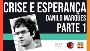 Crise & Historicidade | Danilo Marques | Episódio 05, Parte 01
