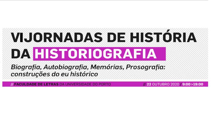 VI Jornadas De História Da Historiografia – CITCEM