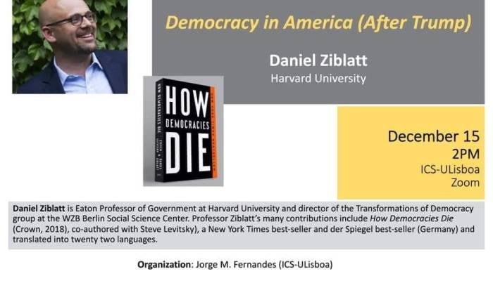 """Dia 15, às 14H, Daniel Ziblatt Vai Falar Sobre """"A Democracia Na América (depois …"""