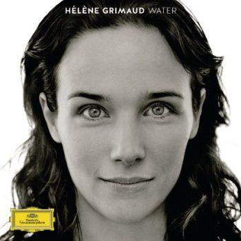 Classical music meets Ecology: Hélène Grimaud's new album Water