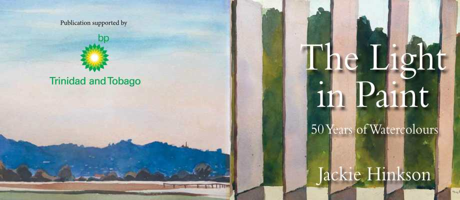 The Light in Paint…50 Years of WatercoloursBy Jackie Hinkson