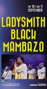 Ladysmith Black Mambazo coming to Joburg Theatre on 10 & 11 September 2016
