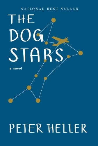 The Dog Stars by Peter Heller