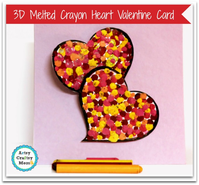 3D Melted Crayon Valentine Heart Card