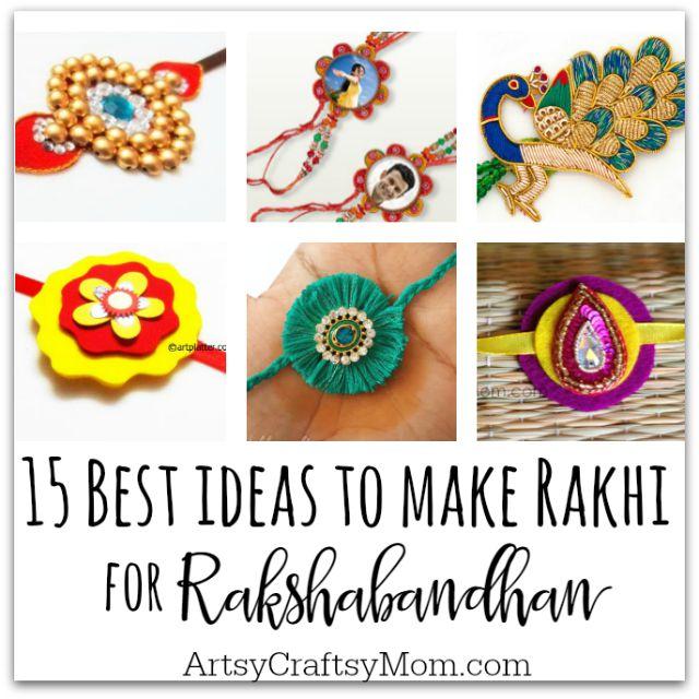 15 Best Ideas To Make Rakhi At Home For Rakshabandhan