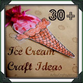 Ice Cream Craft Roundup – 30+ ideas
