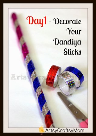 Navatri Day 1 craft – Make your own dandiya sticks