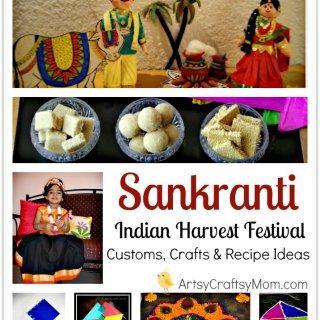 makar Sankranti Customs, Crafts & Recipe Ideas