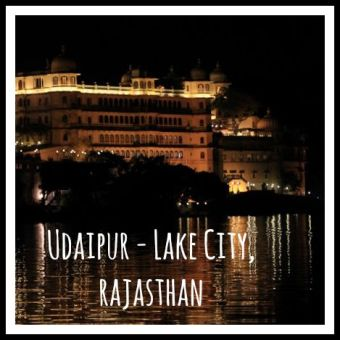 Udaipur – lake city, Rajasthan