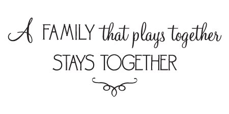 family-plays-together-stays-together