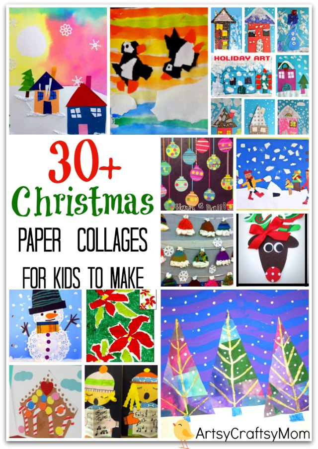 30 christmas paper collages for kids | 30 Christmas Paper Collages for kids ChristmasBonanza | creative christmas art projects for kids christmas crafts with paper christmas crafts for first graders #ChristmasCrafts