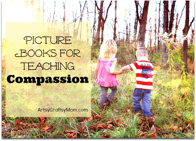 Best Picture Books for Teaching Compassion